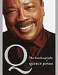 Book: Q – The Autobiography of Quincy Jones (2003)