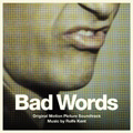 MP3: Bad Words (2014)