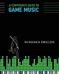 Book: Composer's Guide to Game Music, A (2014)