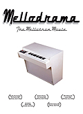 MellodramaTheMellotronMovie