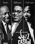 DVD: Jazz Casual – Count Basie / Dizzy Gillespie / John Coltrane (1961-1968)