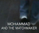 Film: Mohammad and the Matchmaker (2004)