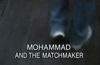 MohammadAndTheMatchmaker_snapshot
