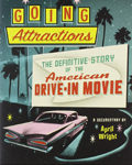 DVD: Going Attractions: The Definitive Story of the American Drive-In Movie (2013)