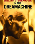 DVD: William S. Burroughs in the Dreamachine (2015)