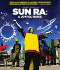 BR: Sun Ra – A Joyful Noise (1980)