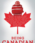 DVD: Being Canadian (2015)