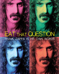 DVD: Eat That Question: Frank Zappa in His Own Words (2016)