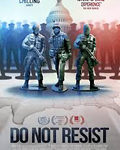 Film: Do Not Resist (2016)