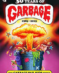 Film: 30 Years of Garbage – The Garbage Pail Kids Story (2016)