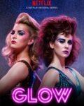 TV: GLOW – Season 1 (2017)