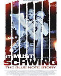 Film: It Must Schwing! The Blue Note Story (2018)