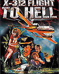 DVD: X-312 Flight to Hell / X312 – Flug zur Hölle (1971)